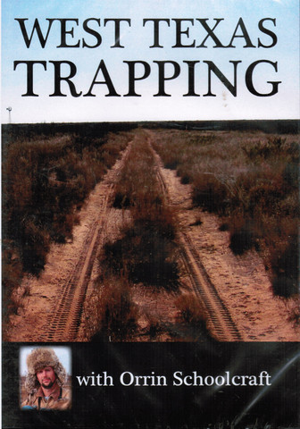 West Texas Trapping - DVD by Orrin Schoolcraft #schoolcraft-dvd14